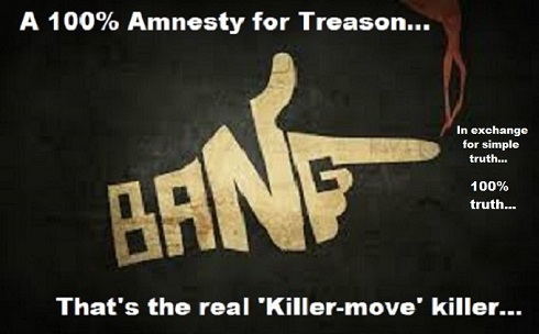 100 percent Treason Amnesty in exchange for truth 490