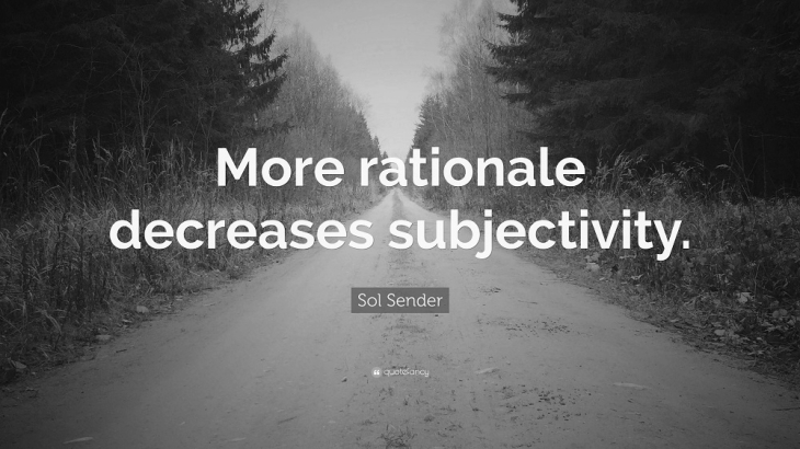 More rationale decreases subjectivity