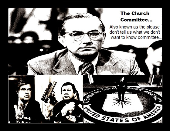 Frank Church Committee ~ Don't tell us 560