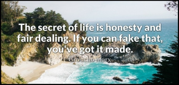 Groucho Marx quote honest and fair dealing