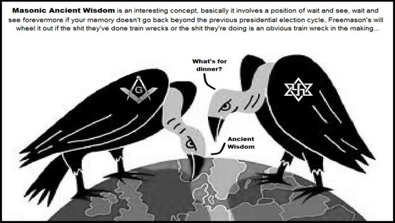 Ancient Masonic wisdom for vultures 560