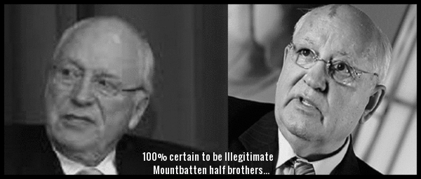 Cheney and Gorbechev Mountbatten half brothers 600