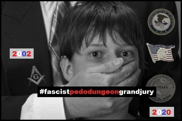 FASCIST PEDO DUNGEON GRAND JURY 2002 - 2020 x 600