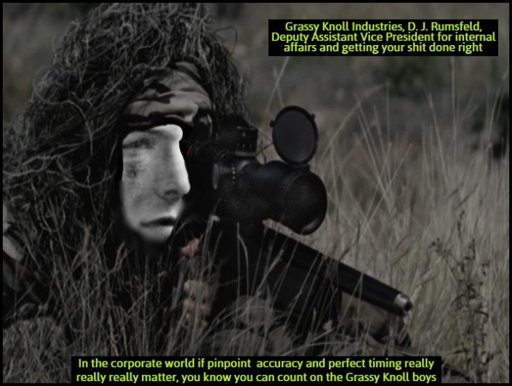 Rumsfeld Grassy Knoll sniper ADJ LARGE