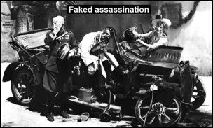 AAA Archduke Ferdinand shot FAKED ASSASSINATION 600