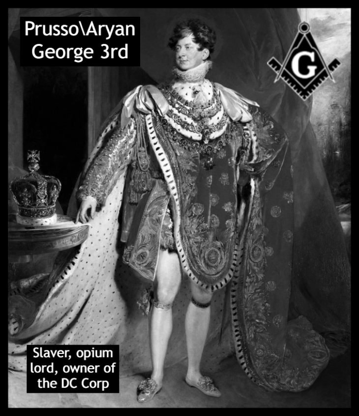King George the 3rd Masonic slaver opium lord