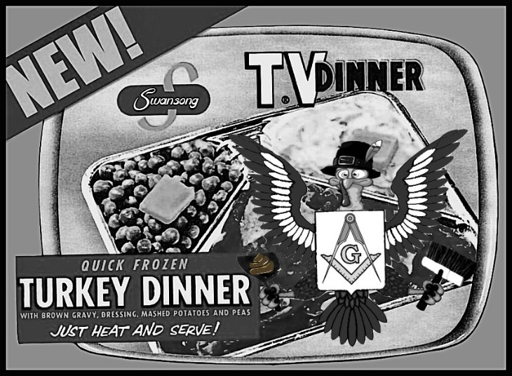 TV Dinner Masonic Turkey SWANSONG