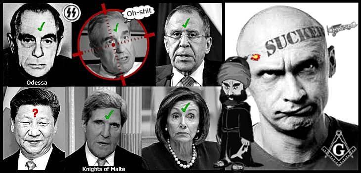 Kutschmann Mueller Lavrov Xi JinPing Faux Kerry Pelosi KU KLUX KLAN Odessa SS Knights of Malta Masonic sucker