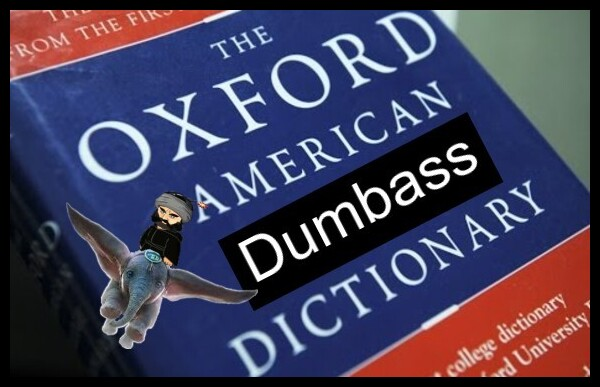 The Oxford American DUMBASS dictionary 600 Islam Dumbo 600 BORDER