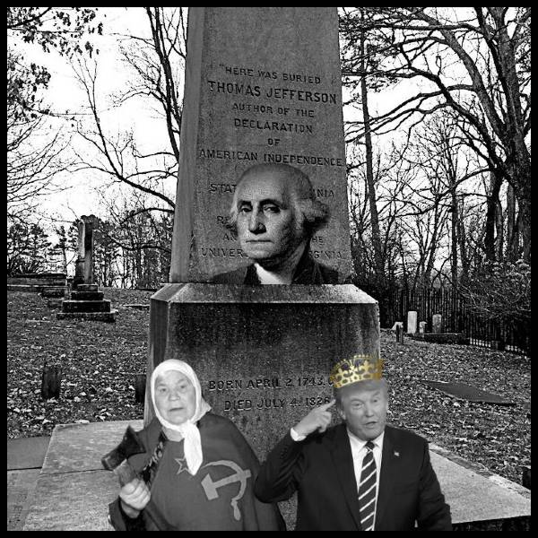Thomas Jefferson's Grave Trump mother King Washinton 600 MQ