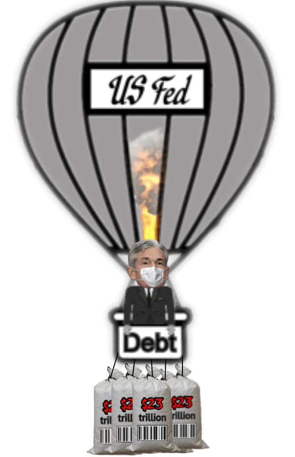 US Fed Powell FACE MASK 23 trillion dollar sandbags Debt Hot Air Balloon TRANS 600 LQ
