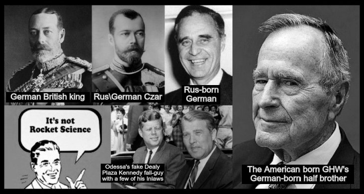 king-george-czar-prescott-(EXPLAINED) fake-kennedy-in-laws-von-braun-rocket-science-bush-41-730
